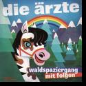 Cover:  Die Ärzte - Waldspaziergang mit Folgen