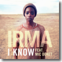 Cover:  Irma feat. Mic Donet - I Know