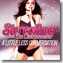 Cover:  Stereoliner feat. Da Clubbmaster - A Little Less Conversation