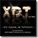 Cover:  XDT feat. TIffany - My Name is Tiffany