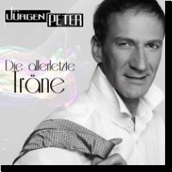 Cover: Jürgen Peter - Die allerletzte Träne