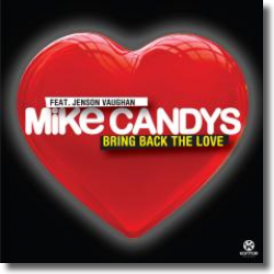 Cover: Mike Candys feat. Jenson Vaughan - Bring Back The Love