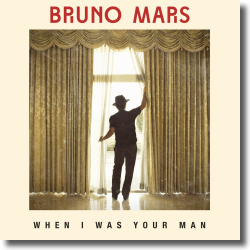 Cover: Bruno Mars - When I Was Your Man