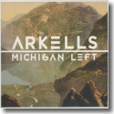 Cover:  Arkells - Michigan Left