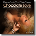 Cover:  Elwina feat. The Phat Mack - Chocolate Love