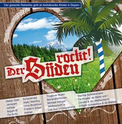 Benefiz CD fuer krebskranke Kinder  ''Der Sueden rockt!''