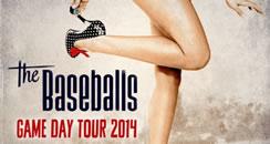 The Baseballs im Fruehjahr 2014 auf grosser Tournee
