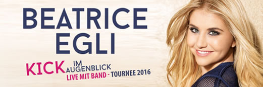 Beatrice Egli: Kick im Augenblick - Tournee 2016