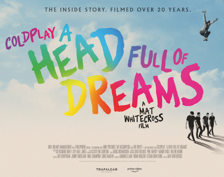 Prime Video zeigt den Dokumentarfilm 'A Head Full of Dreams' ueber die Bandgeschichte von Coldplay