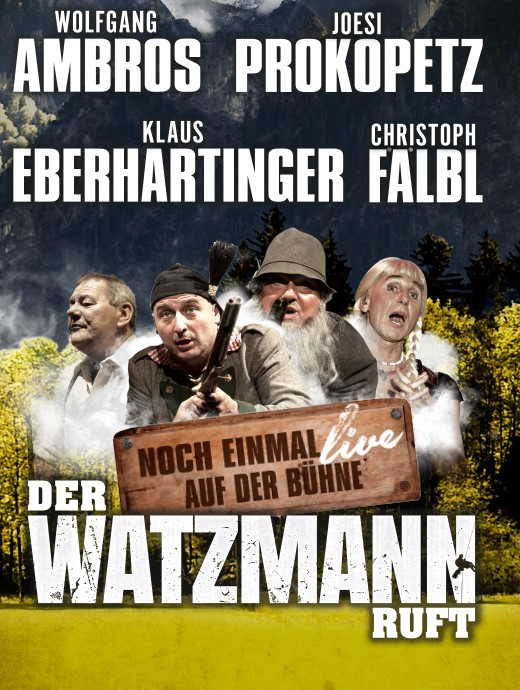 Der Watzmann 2020: Zum allerletzten Mal in Originalbesetzung!